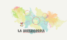 LA MISERICORDIA