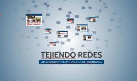 Copy of TEJIENDO REDES