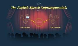The English Speech Suprasegmentals