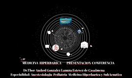 PRESENTACION MEDICINNA HIPERBARICA CURSO INTRODUCTORIO