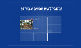 Catholic School Investigator