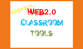 Copy of WEb2.0 Tools for education