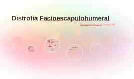 Distrofia Facioescapulohumeral