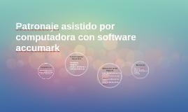 Patronaje asistido por computadora con software accumark