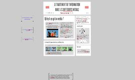 Le traitement de l'info dans les différents médias : quelques pistes