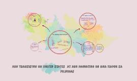 Copy of Ang Transisyon ng united states  at ang pagdating ng mga hap