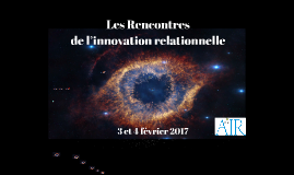 Les Rencontres de l'innovation relationnelle