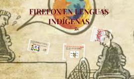 FIREFOX EN LENGUAS INDÍGENAS
