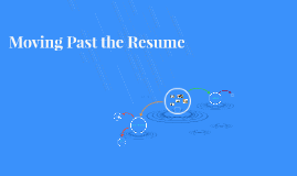 Moving Past the Resume