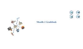 Moodle 2 Gradebook