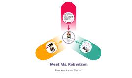 Copy of Meet Ms. Robertson