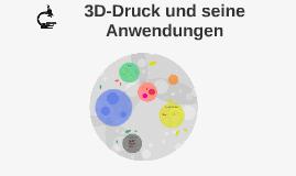 3D-Druck und seine Anwendungen