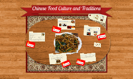 Chinese Food Culture and Traditions