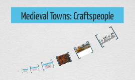 Medieval Towns: Craftspeople