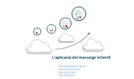 L'aplicació del massatge infantil