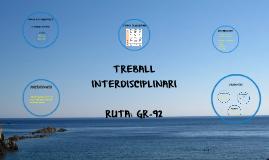 TREBALL INTERDISCIPLINARI