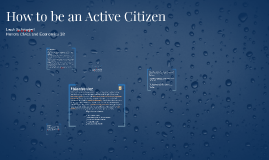 How to be an Active Citizen