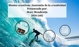 Copy of Mentes creativas: Anatomía de la creatividad