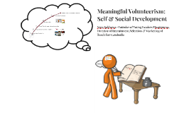 Meaningful Volunteerism: Self & Social Development - v3