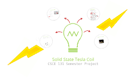 Copy of Tesla Coil Presentation