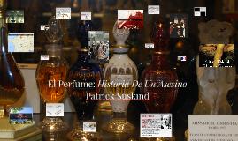 El Perfume: Historias