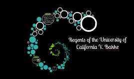 Copy of Regents of the University of California V. Bakke
