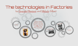 The technologies in Factories