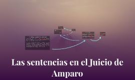 Copy of Las sentencias en el Juicio de Amparo