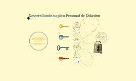 Desarrollando su plan de Difusion Personal
