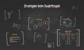 Strategien beim Roulettespiel