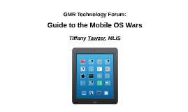Tech Forum - Mobile OS Wars