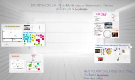Copy of Exportación 3.0: El modelo de negocio internacional