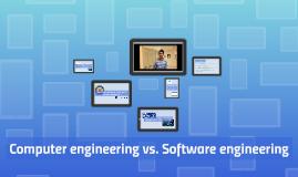 Computer engineering vs. Software engineering
