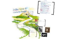 Copy of Trifles Costume and Scenic Design