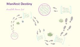 Copy of Manifest Destiny Project