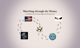 Marching Through the Money