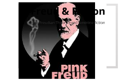 Freud & Fiction