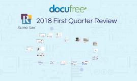 Copy of Reimer 2018 1st Quarter Review