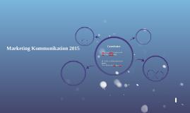 Marketing Kommunikation 2015