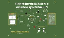 Uniformisation des pratiques évaluatives et construction du