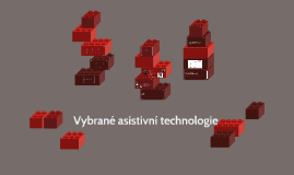 Vybrané asistivní technologie