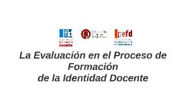 La Evaluación en el Proceso de Formación de la identidad Doc