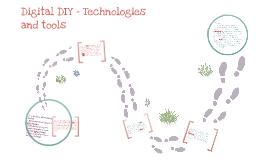 Digital DIY - Technologies and tools
