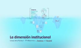 La dimensión institucional