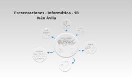 Presentaciones - Informática - 1B