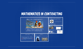 Mathematics in Contracting