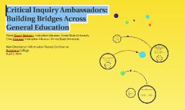 Critical Inquiry Ambassador Initiative