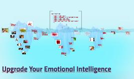 Upgrade Your Emotional Intelligence