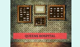 Copy of QUEENS HOSPITAL