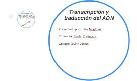 Transcripción y traducción del ADN